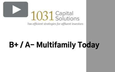 A+ / B- MULTIFAMILY TODAY