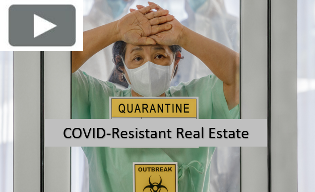 COVID-Resistant Real Estate