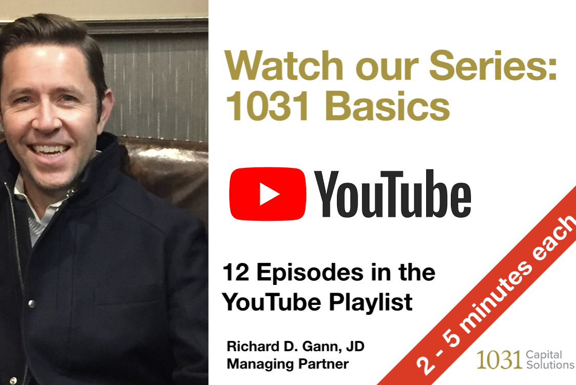 1031 Basics Video Series