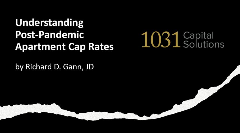 Understanding Post-Pandemic Apartment Cap Rates